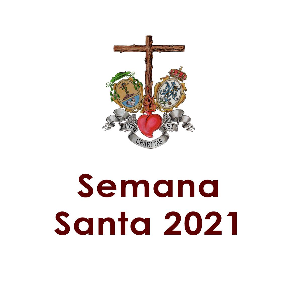 CALENDARIO DE CULTOS SEMANA SANTA 2021